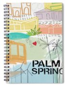 Palm Springs Cityscape- Art By Linda Woods Spiral Notebook