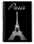 Paris And The Eiffel Tower - White Spiral Notebook