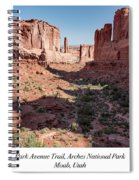 Park Avenue Trail, Arches National Park, Moab, Utah Spiral Notebook