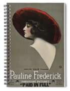 Pauline Frederick In Paid In Full 1919 Spiral Notebook