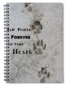 Paw Prints Forever In Your Heart Spiral Notebook