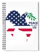 Peace Be With Us Spiral Notebook