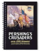 Pershing's Crusaders -- Ww1 Propaganda Spiral Notebook