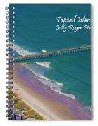 Pier Tastic Spiral Notebook