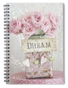 Shabby Chic Dreamy Pink Roses - Cottage Chic Pink Romantic Roses In Jar  - Dream Roses Spiral Notebook