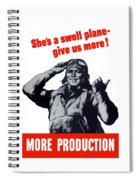 Plane Production Give Us More Spiral Notebook