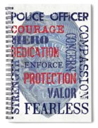 Police Inspirational 1 Spiral Notebook