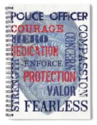 Police Inspirational 1 Spiral Notebook