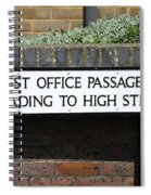 Post Office Passage In Hastings Spiral Notebook