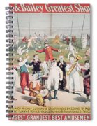 Poster Advertising The Barnum And Bailey Greatest Show On Earth Spiral Notebook