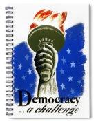 Poster: Democracy, C1940 Spiral Notebook