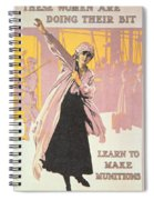 Poster Depicting Women Making Munitions  Spiral Notebook