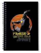 Praise The Sun Spiral Notebook