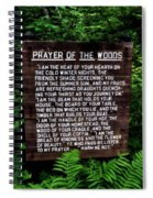 Prayer Of The Woods Spiral Notebook