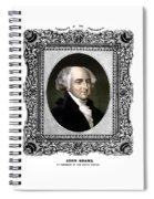 President John Adams Portrait  Spiral Notebook