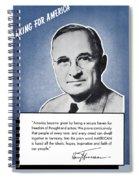 President Truman Speaking For America Spiral Notebook