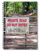 Private Road Do Not Enter Spiral Notebook