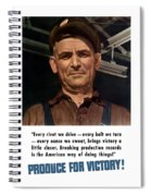 Produce For Victory Spiral Notebook