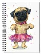 Pug In A Tutu Spiral Notebook