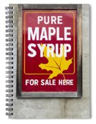 Pure Maple Syrup For Sale Here Sign Spiral Notebook