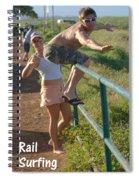 Rail Surfing Spiral Notebook