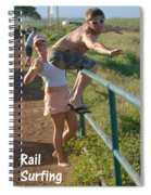 Rail Surfing Spiral Notebook