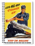 Railroads Are The First Line Of Defense Spiral Notebook