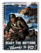Ready For Anything - Thanks To You Spiral Notebook