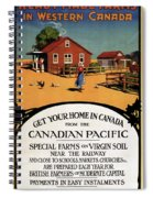 Ready Made Farms In Western Canada - Canadian Pacific - Retro Travel Poster - Vintage Poster Spiral Notebook