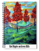 Red Maples On Green Hills With Name And Title Spiral Notebook