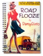 Retro 1950s Book Cover Floozie Bimbo Old School Nympho Spiral Notebook