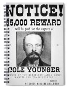 Reward Poster For Thomas Cole Younger Spiral Notebook