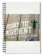 Right To Movement Spiral Notebook