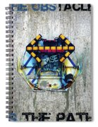 Rise The Obstacle Is The Road Spiral Notebook