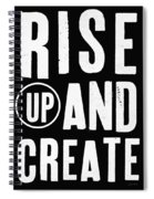 Rise Up And Create- Art By Linda Woods Spiral Notebook