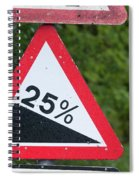 Road Sign Warning Of A 25 Percent Incline. Spiral Notebook