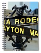 Rodeo Drive In Beverly Hills Spiral Notebook