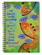 Romans 8 28 Spiral Notebook