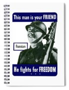 Russian - This Man Is Your Friend Spiral Notebook
