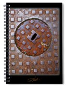 Rust Never Sleeps Spiral Notebook