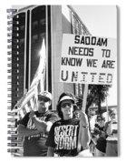 Saddam Needs To Know Pro Desert Storm Rally Tucson Arizona 1991 Spiral Notebook