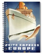 Sail White Empress To Europe - Canadian Pacific - Retro Travel Poster - Vintage Poster Spiral Notebook