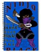True Ninja Spiral Notebook