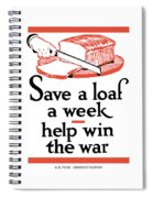 Save A Loaf A Week - Help Win The War Spiral Notebook