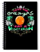 Save Oranges Eat Vegetarian Zombie Spiral Notebook