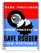 Save Rubber For Victory - Wpa Spiral Notebook