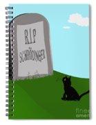 Schoedingers Cat 1 - Schroedinger 0 Spiral Notebook