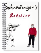Schrodingers Redshirt Spiral Notebook