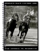 Seabiscuit Vs War Admiral, Match Of The Century, Pimlico, 1938 Spiral Notebook