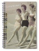 Seaside Rockettes Quote Spiral Notebook